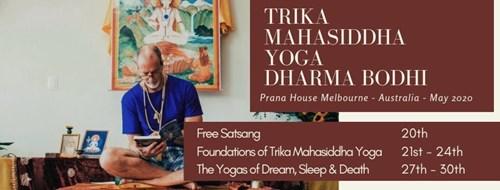 Foundations Of Trika Mahasiddha Yoga 20 May 2020